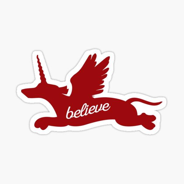 BELIEVE (FLYING WEENICORN) Glossy Sticker
