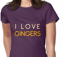 I LOVE GINGERS Womens Fitted T-Shirt