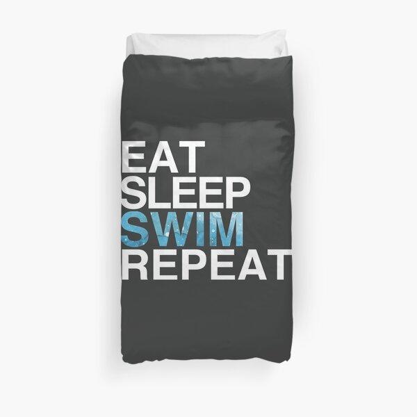 Eat Sleep Swim Repeat| Swimmer Swimming  Duvet Cover