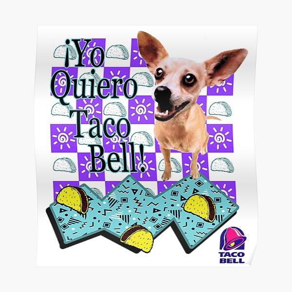 Yo Quiero Taco Bell! Poster