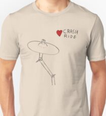 I Love Crash Ride Unisex T-Shirt