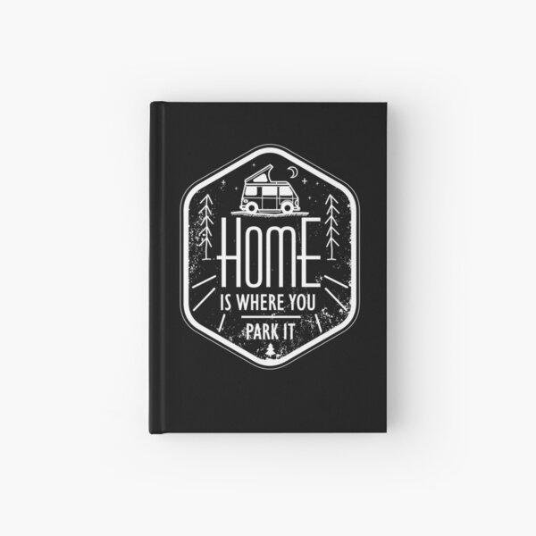 Home is where you park it vanlife camper art white Hardcover Journal