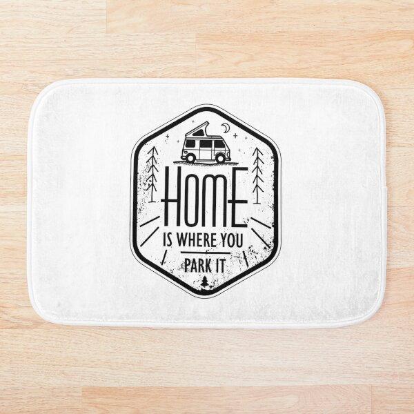 Home is where you park it vanlife camper art black on white Bath Mat