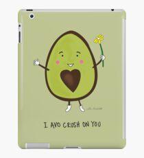 I Avo Crush on You iPad Case/Skin