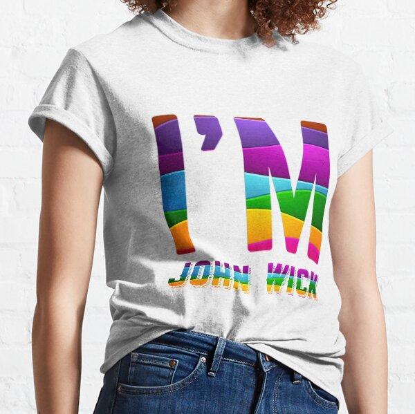 I am John Wick Classic T-Shirt