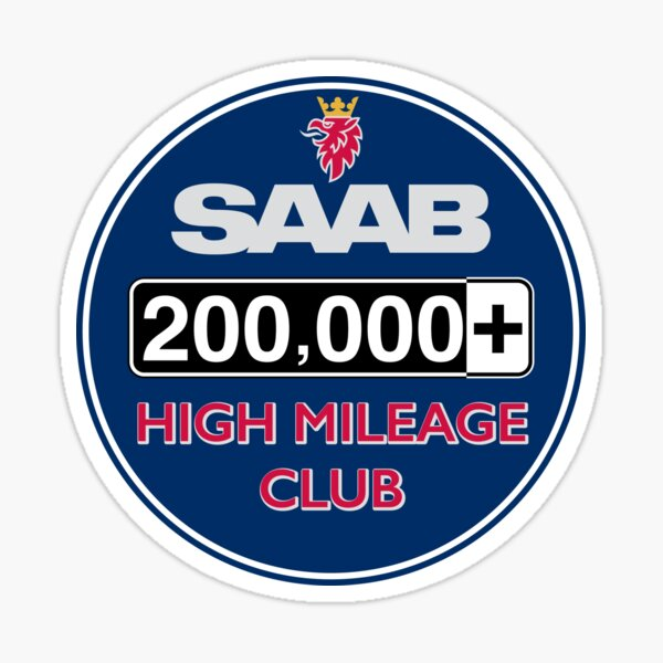 Saab High Mileage Club - 200,000+ Miles Sticker
