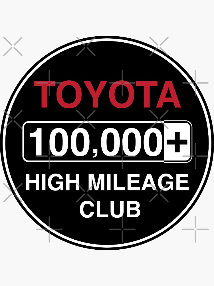 Toyota High Mileage Club - 100,000+ Miles by brainthought