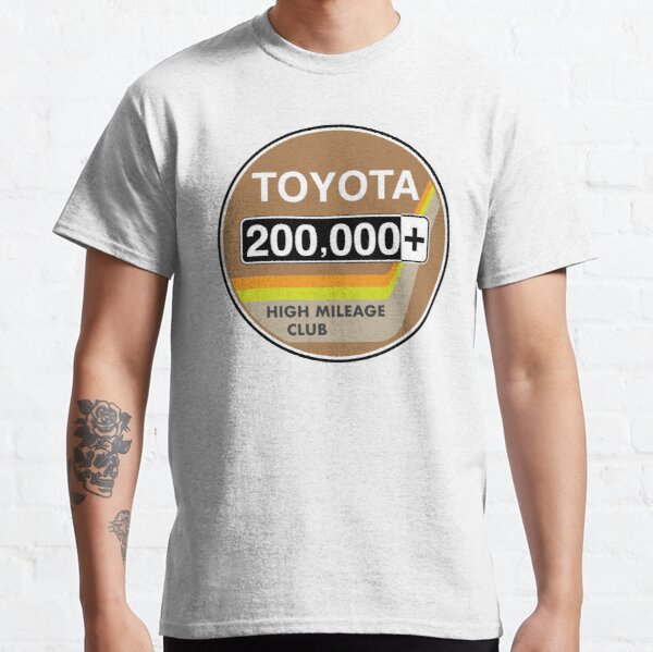 Toyota High Mileage Club - 200,000+ Miles Classic T-Shirt