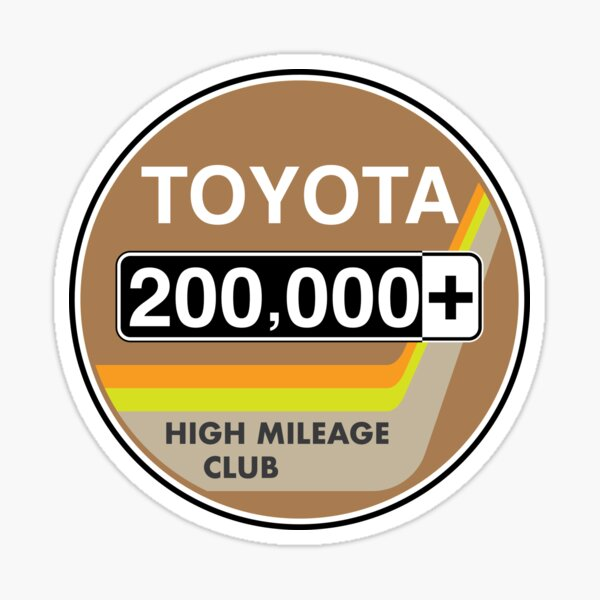 Toyota High Mileage Club - 200,000+ Miles Sticker