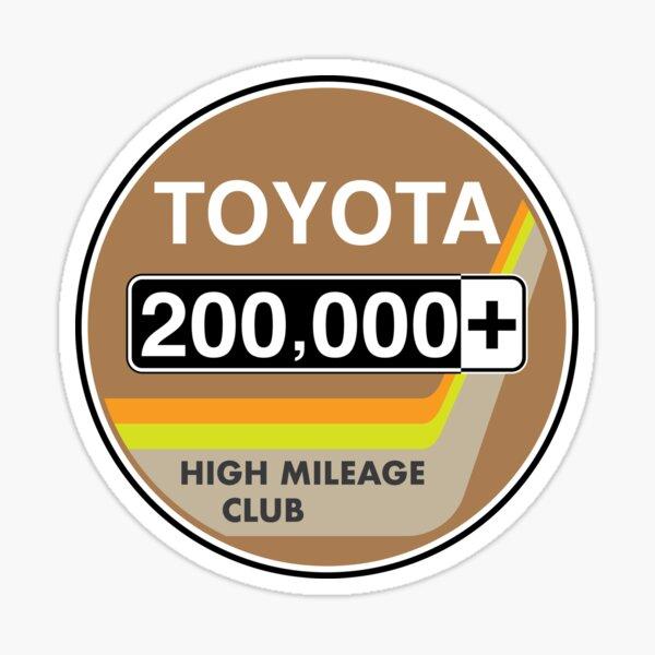 Toyota High Mileage Club - Plus de 200 000 km Sticker