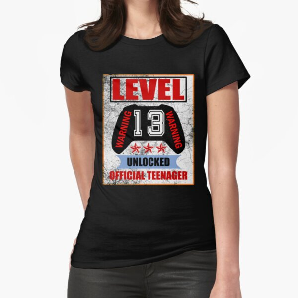 Level 13 unlocked Warning Offical teen Fitted T-Shirt