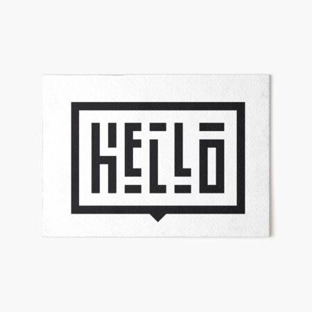 Hello Art Board Print