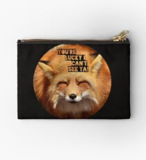 You're lucky I can't see ya, squinting fox t-shirt Zipper Pouch