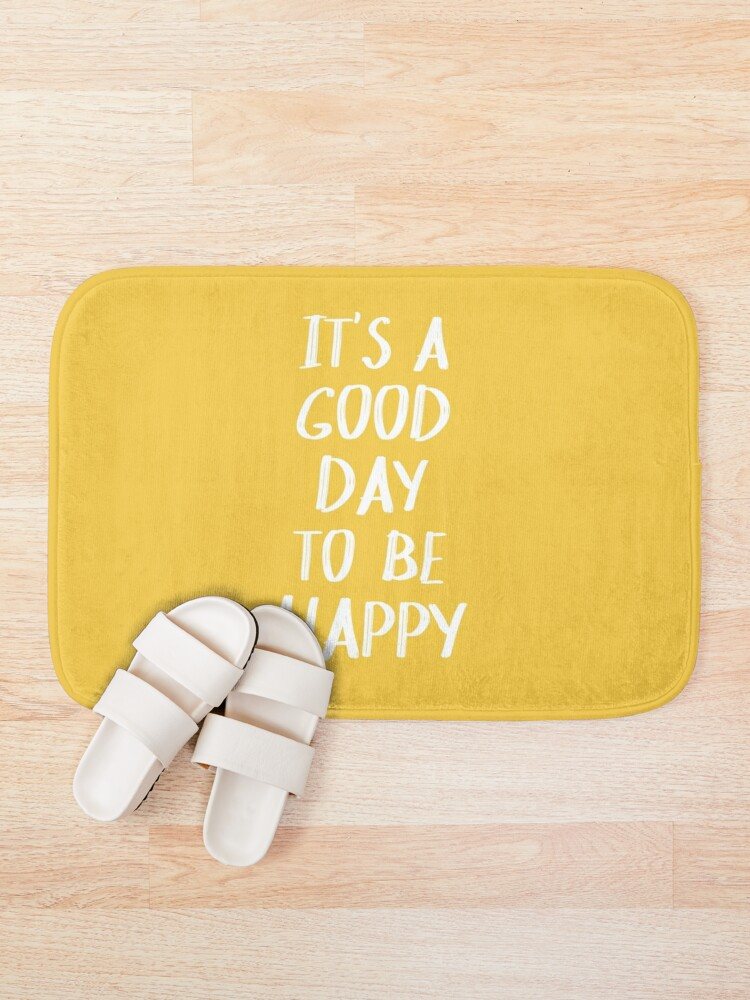 Alternate view of It's a Good Day to Be Happy in Yellow Bath Mat