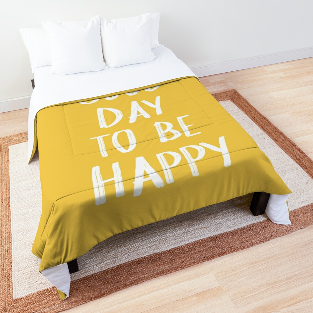 It's a Good Day to Be Happy in Yellow Comforter