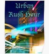Urban Rush Hour Poster