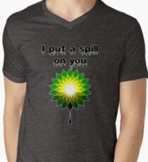 I put a spill on you Men's V-Neck T-Shirt