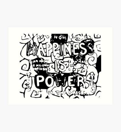 Happiness is Power v2 - Black and Transparent Art Print