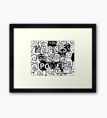 Happiness is Power v2 - Black and Transparent Framed Print
