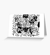 Happiness is Power v2 - Black and Transparent Greeting Card