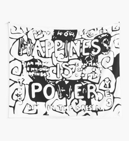 Happiness is Power v2 - Black and Transparent Wall Tapestry