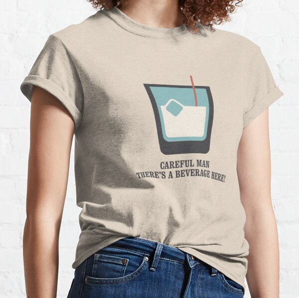 The Big Lebowski - White Russian - Careful Man, There's a Beverage Here! Classic T-Shirt