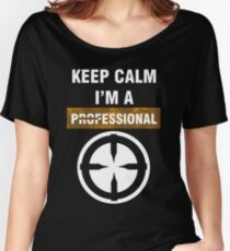 Keep Calm - I'm A Professional Women's Relaxed Fit T-Shirt