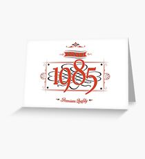 Since 1985 (Red&Black) Greeting Card