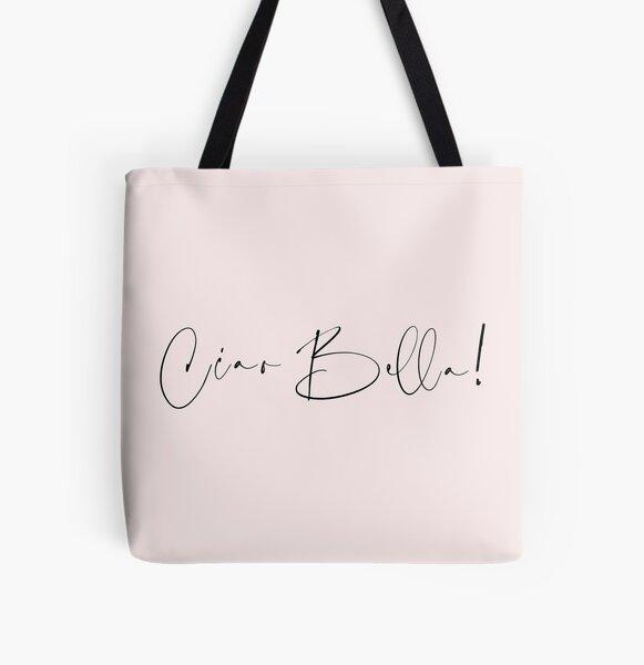 ciao bella All Over Print Tote Bag