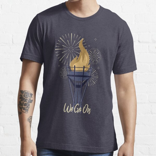 We Go On - IllumiNations Essential T-Shirt