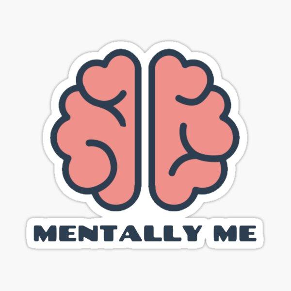"""Mentally Me"" Awareness Logo Sticker"