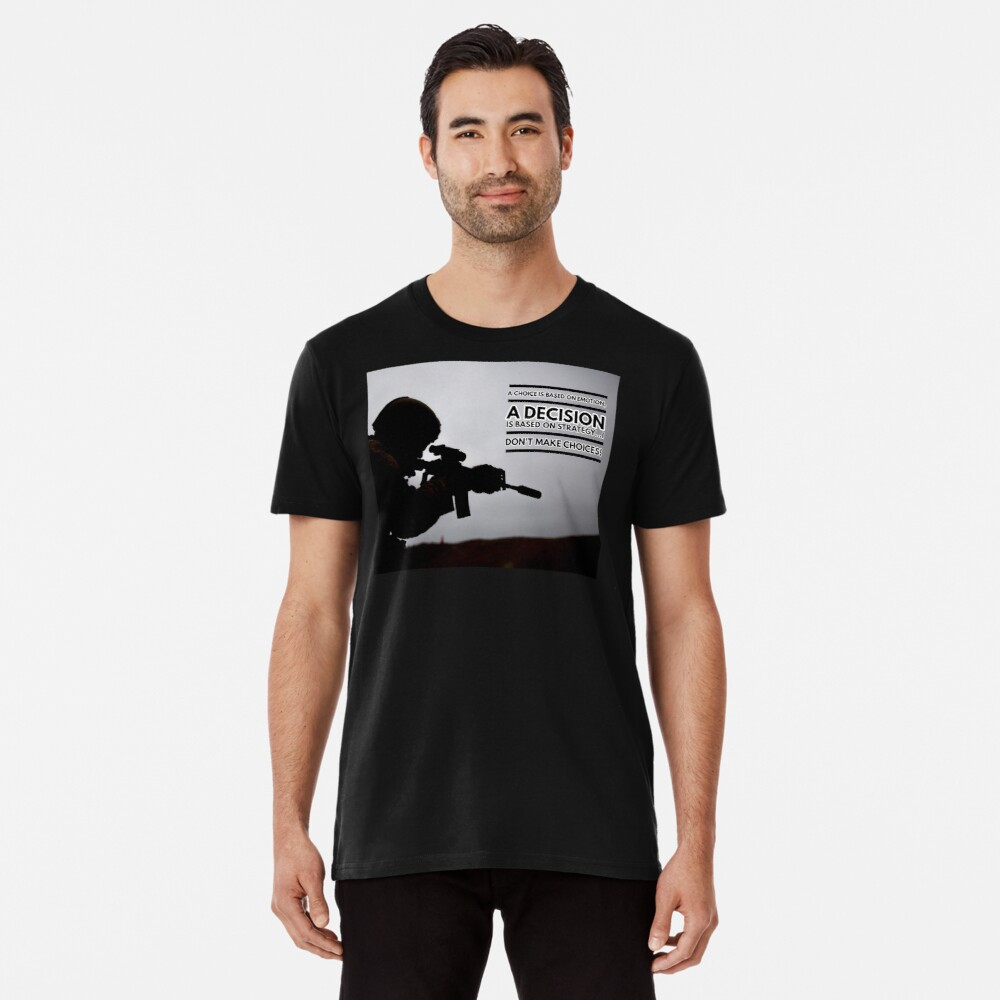 Warrior Shirt, A Warrior Decision Premium T-Shirt
