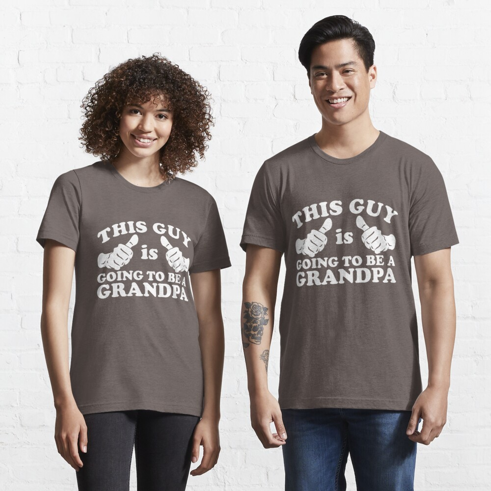 This Guy Is Going to Be Grandpa Essential T-Shirt