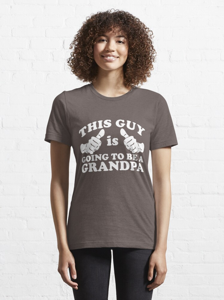Alternate view of This Guy Is Going to Be Grandpa Essential T-Shirt