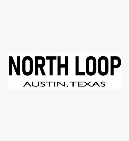 North Loop - Austin, Texas  Photographic Print