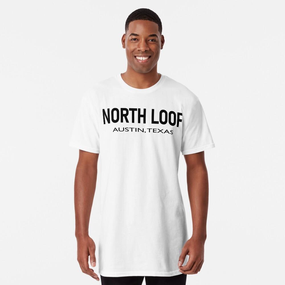 North Loop - Austin, Texas  Long T-Shirt