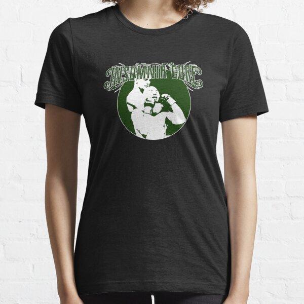 Insomnia Cure - Funny Martial Arts Pun Joke MMA Essential T-Shirt