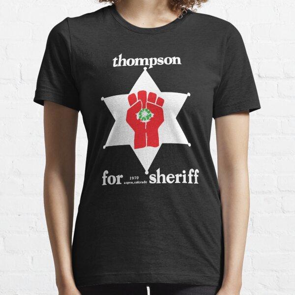 Hunter S Thompson For Sheriff Essential T-Shirt
