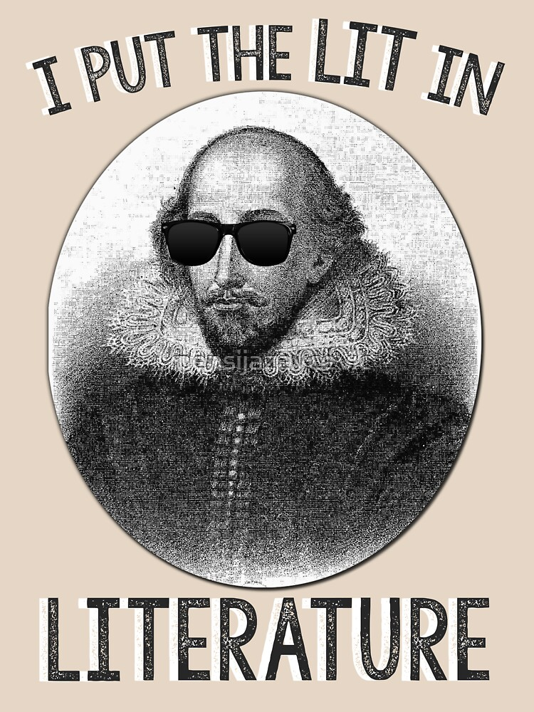 I Put The LIT In Literature. by mensijazavcevic