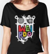 Big Weirdo - on black Women's Relaxed Fit T-Shirt