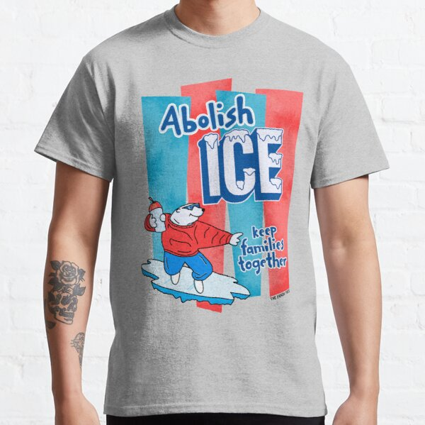 Abolish ICE - The Peach Fuzz Classic T-Shirt