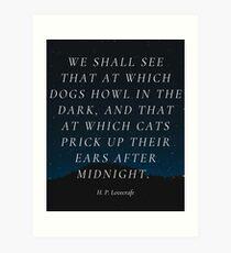 Midnight Lovecraft Quote Art Print
