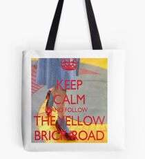 Keep Calm and Follow The Yellow Brick Road  Wizard Of Oz  Tote Bag