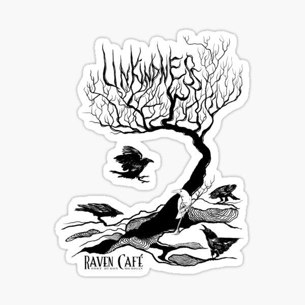 """UNKINDNESS"" of Ravens Sticker"