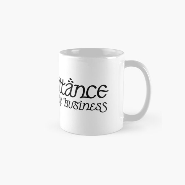 No Admittance Except on Party Business Classic Mug