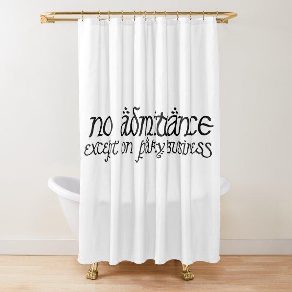 Pas d'admission sauf pour les fêtes Rideau de douche