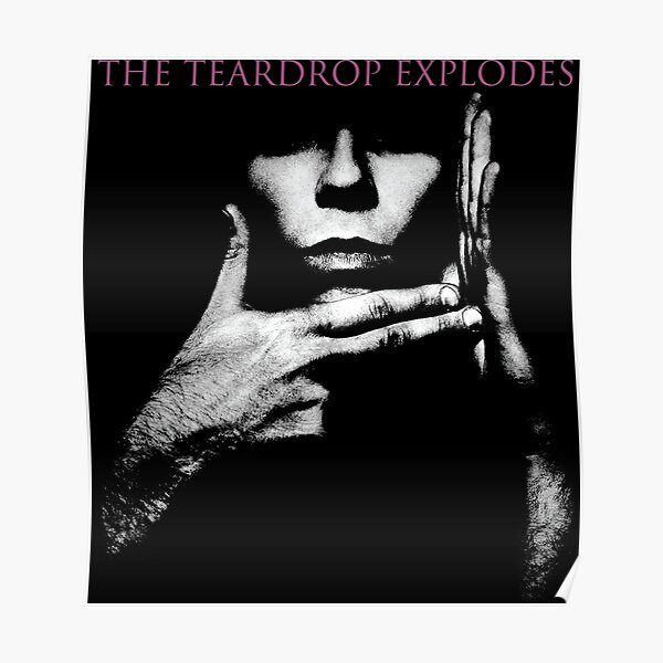The Teardrop Explodes Poster