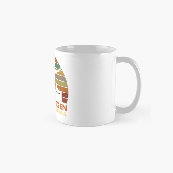 3.6 Roentgen Not Great, Not Terrible Chernobyl Nuclear Power Station Quote Classic Mug