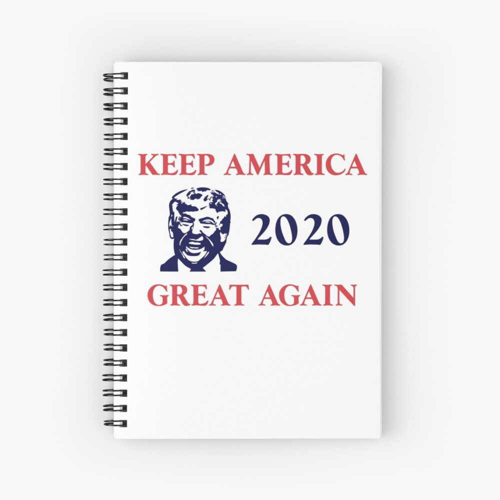 Trump 2020 Keep America Great Again. Gifts Spiral Notebook