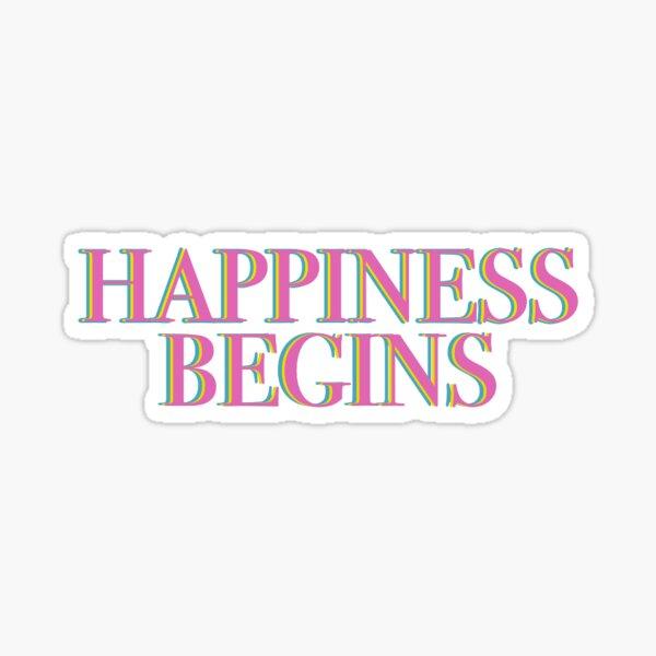 La felicidad comienza Pegatina